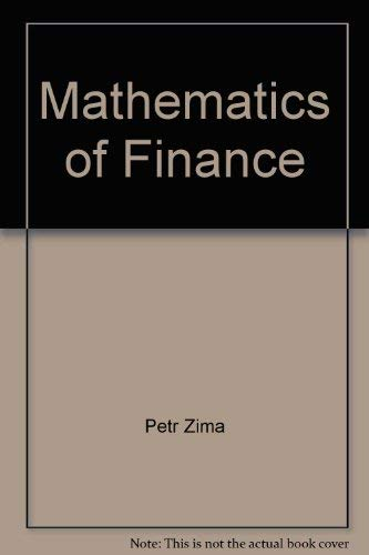 Mathematics of Finance: Petr Zima