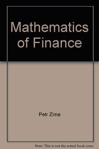 MATHEMATICS OF FINANCE: Zima & Brown