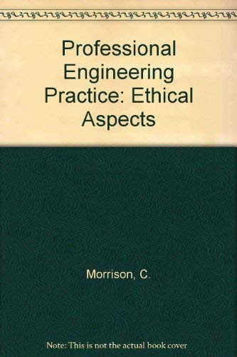 9780075485506: Professional Engineering Practice: Ethical Aspects