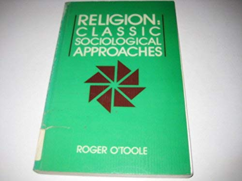 9780075485605: Religion: Classic Sociological Approaches (McGraw-Hill Ryerson series in Canadian sociology)