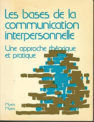 9780075486114: Bases de la Communication - Une Approche Theorique et Pratique