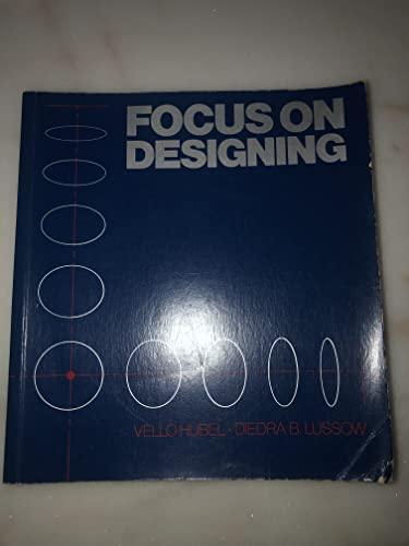 9780075486619: Focus on Designing