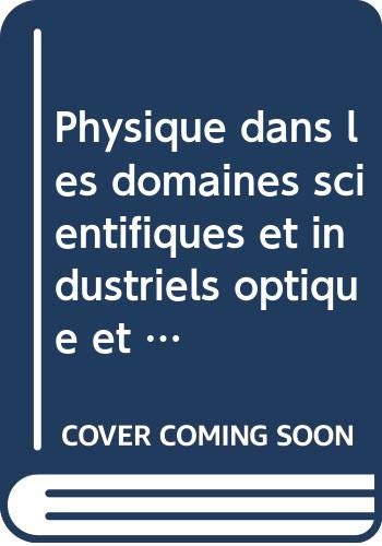 9780075486756: Physique Dans Les Domaines Scientifiques et Industriels: Électricité et Magnétisme