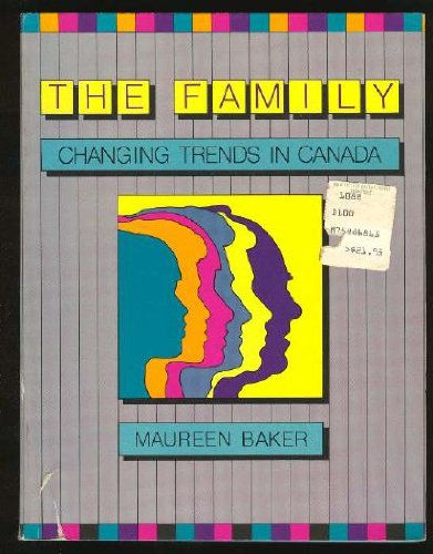 The Family Changing Trends in Canada: Maureen Baker
