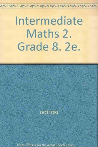 9780075487357: Intermediate Maths 2. Grade 8. 2e.