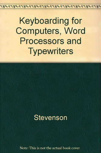 9780075488361: Keyboarding for Computers, Word Processors and Typewriters