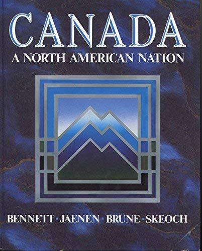 9780075488606: Canada: A North American Nation
