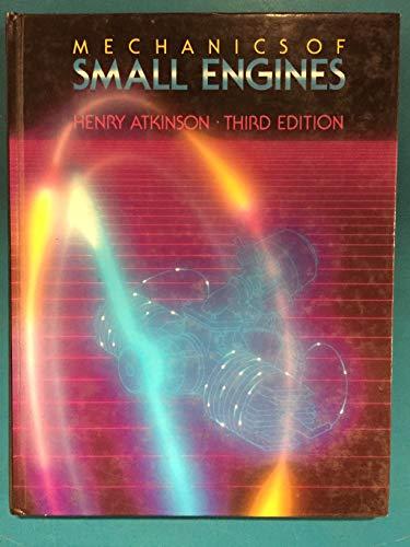 9780075488705: 3/e Mechanics of Small Engines