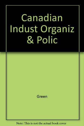 Canadian Organization and Policy: Green, Ken
