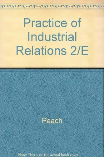9780075489092: Practice of Industrial Relations 2/E