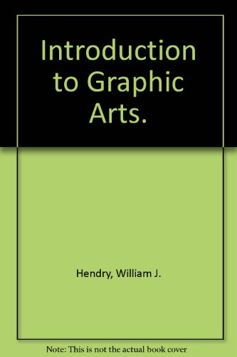9780075489528: Introduction to Graphic Arts.
