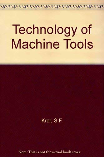 9780075490258: Technology of Machine Tools