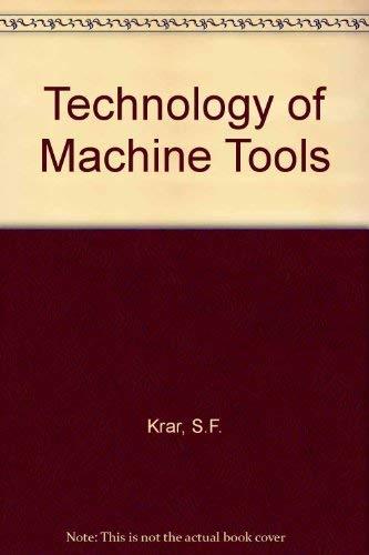 9780075490258: Technology of Machine Tools