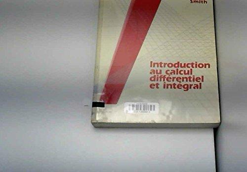 9780075490715: Introduction au calcul différentiel et intégral