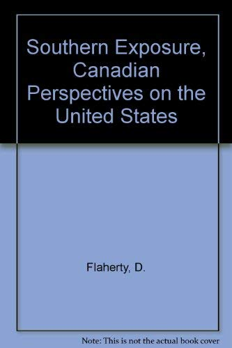 9780075491798: Southern Exposure, Canadian Perspectives on the United States