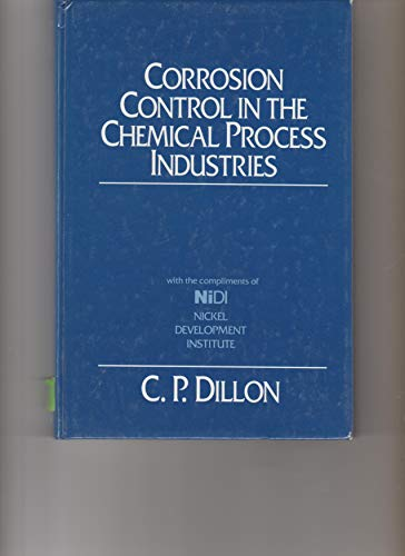 9780075492757: Corrosion Control in the Chemical Process Industries : with the compliments of NiDl , Nickel Development Institute