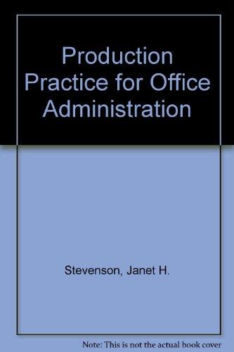 Production Practice for Office Admin: Stevenson J