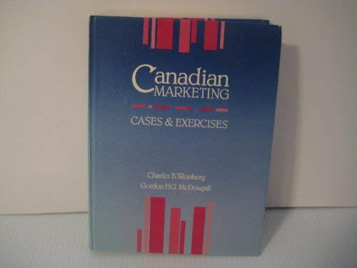 9780075495444: Canadian Marketing Cases and Exercises