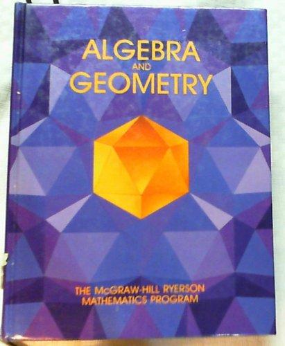 9780075496021: Algebra and Geometry
