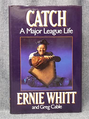 9780075496731: Catch: A Major League Life