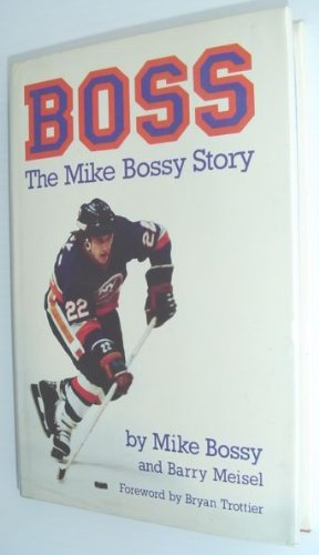 9780075496960: Boss: The Mike Bossy Story