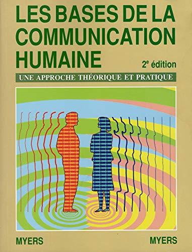 9780075497530: LES BASES DE LA COMMUNICATION HUMAINE UNE APPROCHE THEORIQUE ET PRATIQUE