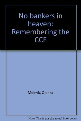 9780075498100: No bankers in heaven: Remembering the CCF