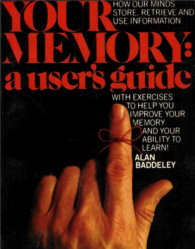9780075498407: Your Memory - A User's Guide (How Our Minds Store, Retrieve and Use Information)