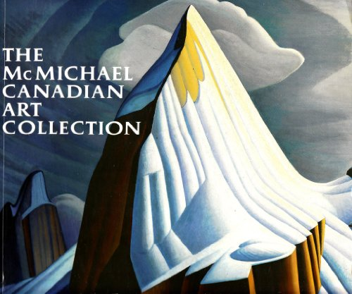 9780075499527: The McMichael Canadian Art Collection