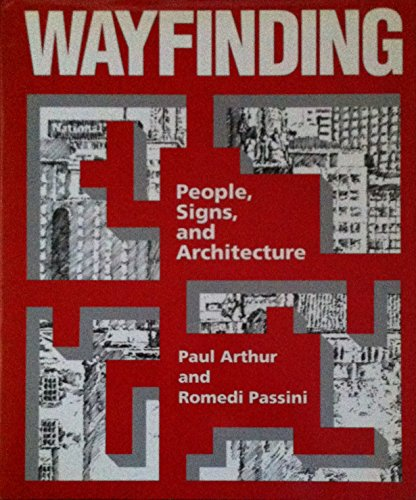 9780075510161: Wayfinding: People, Signs and Architecture
