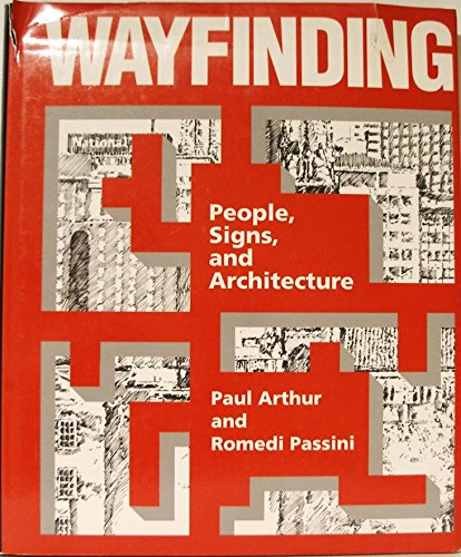 9780075510161: Wayfinding: People, Signs, and Architecture