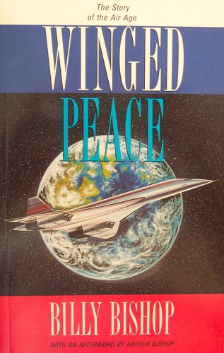 9780075510253: WINGED PEACE : THE STORY OF THE AIR AGE