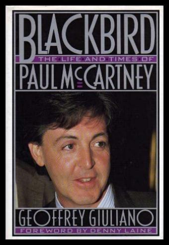 9780075510666: Blackbird: the Life and Times of Paul McCartney