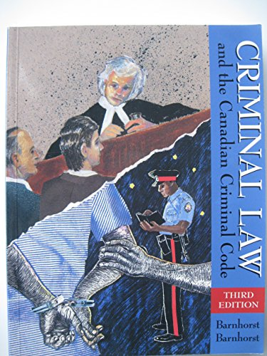 9780075510994: Criminal Law and the Canadian Criminal Code