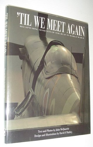 9780075513018: Til We Meet Again: Recapturing Moments of the Rcaf in World War II