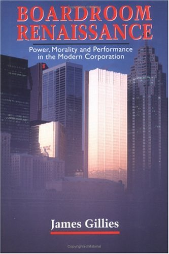 9780075513339: Boardroom Renaissance: Power, Morality and Performance in the Modern Corporation