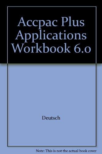 9780075513674: Accpac Plus Applications Workbook 6.0