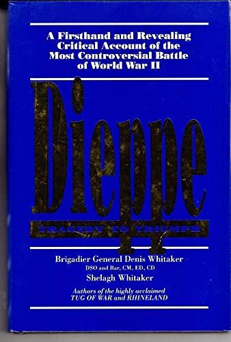 9780075513858: Dieppe: Tragedy to Triumph