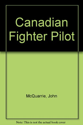 9780075514817: Canadian Fighter Pilot