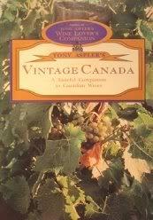 9780075514992: Tony Aspler's vintage Canada - A Tasteful Companion to Canadian Wines