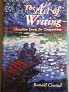 9780075518297: The Act of Writing: Canadian Essays for Composition