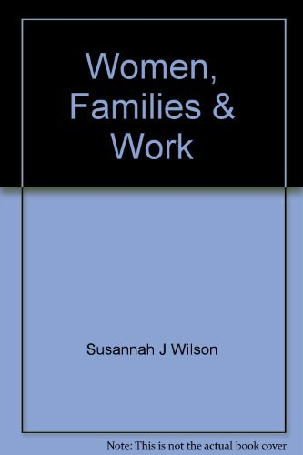 9780075525172: WOMEN, FAMILIES, AND WORK