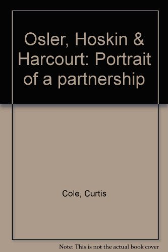 OSLER, HOSKIN & HARCOURT Portrait of a Partnership