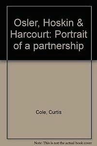 9780075525790: Osler, Hoskin & Harcourt: Portrait of a partnership