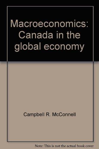 9780075526148: Macroeconomics: Canada in the global economy