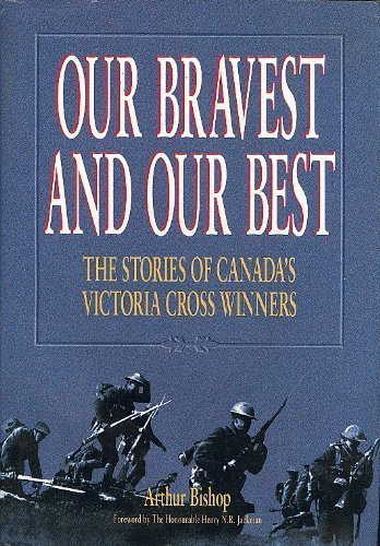 9780075526193: Our bravest and our best: The stories of Canada's Victoria Cross winners