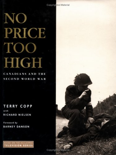 9780075527138: No price too high: Canadians and the Second World War