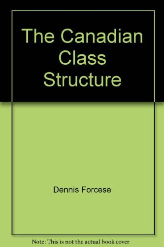 9780075527596: The Canadian class structure