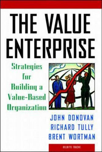 9780075528166: The Value Enterprise: Strategies for Building a Value-Based Organization (Report on Business)