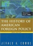 9780075534006: The History of American Foreign Policy (Combined Vol.)
